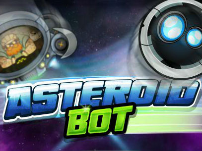 You are the Asteroid Bot, complete your mission and clear the asteroid.