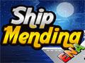 Ship Mending