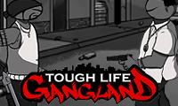 Tough Life Gang Land online hra