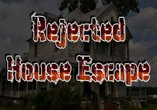 Rejected House Escape