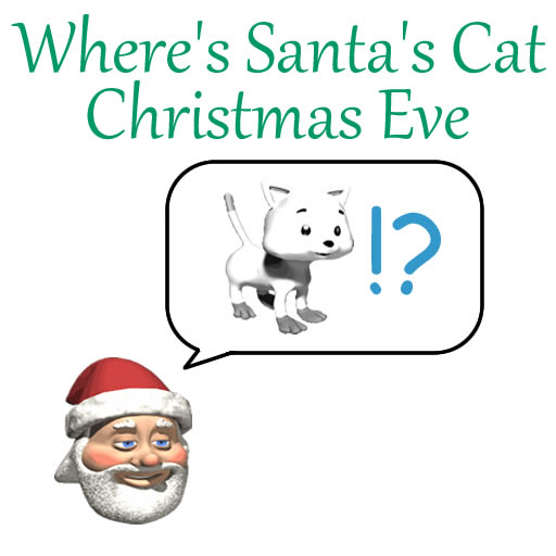 Where's Santa's Cat Christmas Eve