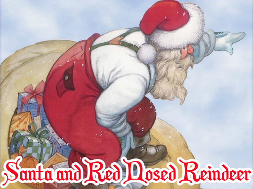 Santa and Red Nosed ...