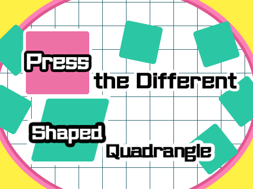 Press the different Shaped ...