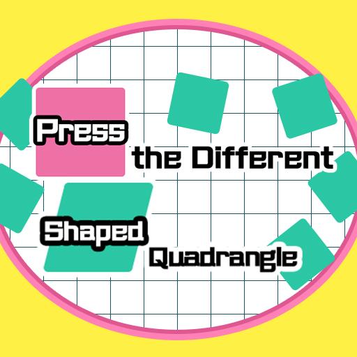 Press the different Shaped Quadrangle