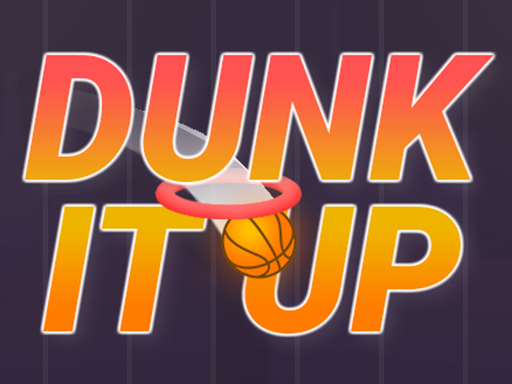 Dunk It Up