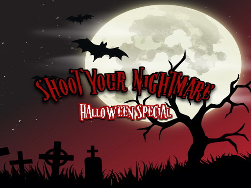 Shoot Your Nightmare: ...