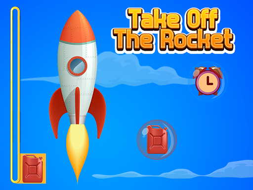 Take Off The Rocket and ...