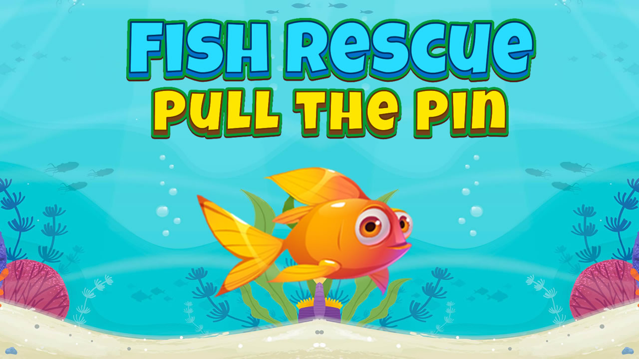Image Fish Rescue Pull the Pin