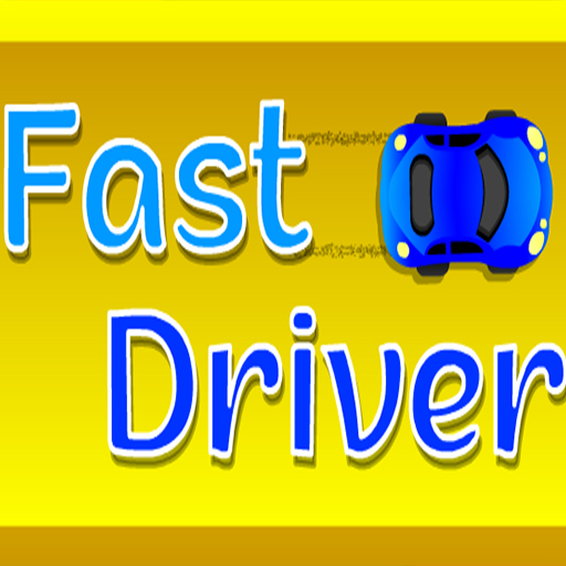 Fast Driver