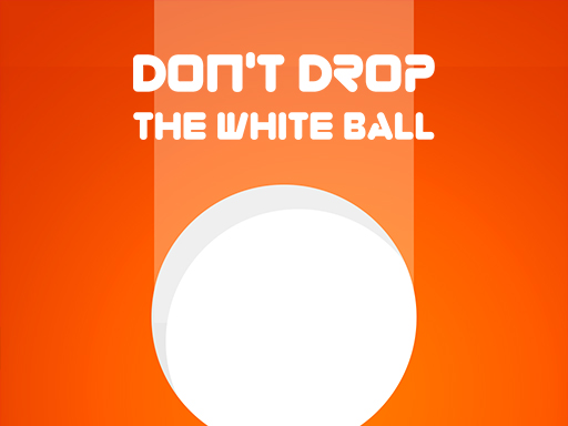 Don't Drop The White Ball