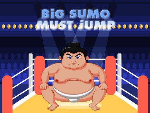 Big Sumo Must Jump