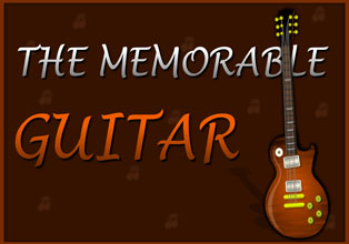 The Memorable Guitar