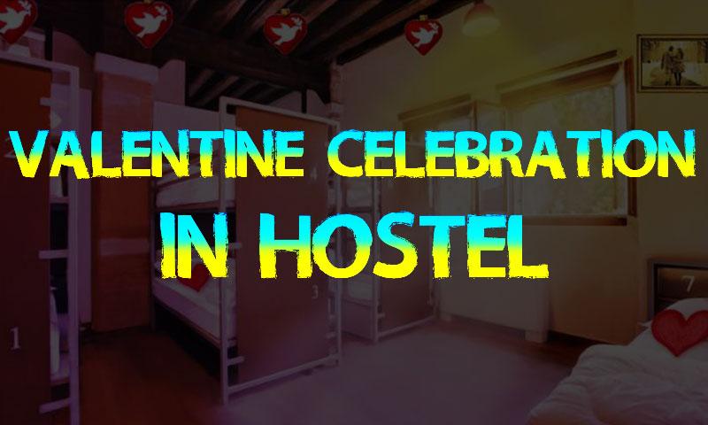 Valentine Celebration In Hostel