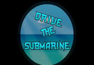 Drive the submarine