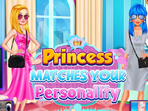 Princess Matches Your ...