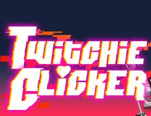 Twitchie Clicker online hra