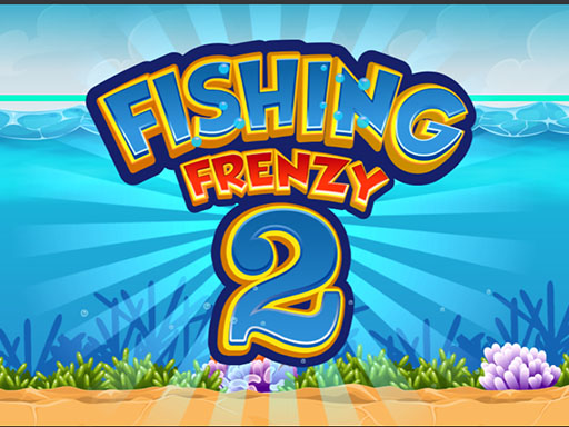 Fishing Frenzy 2 Fishing ...