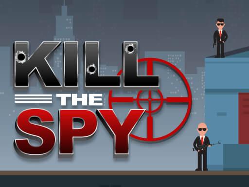Kill The Spy