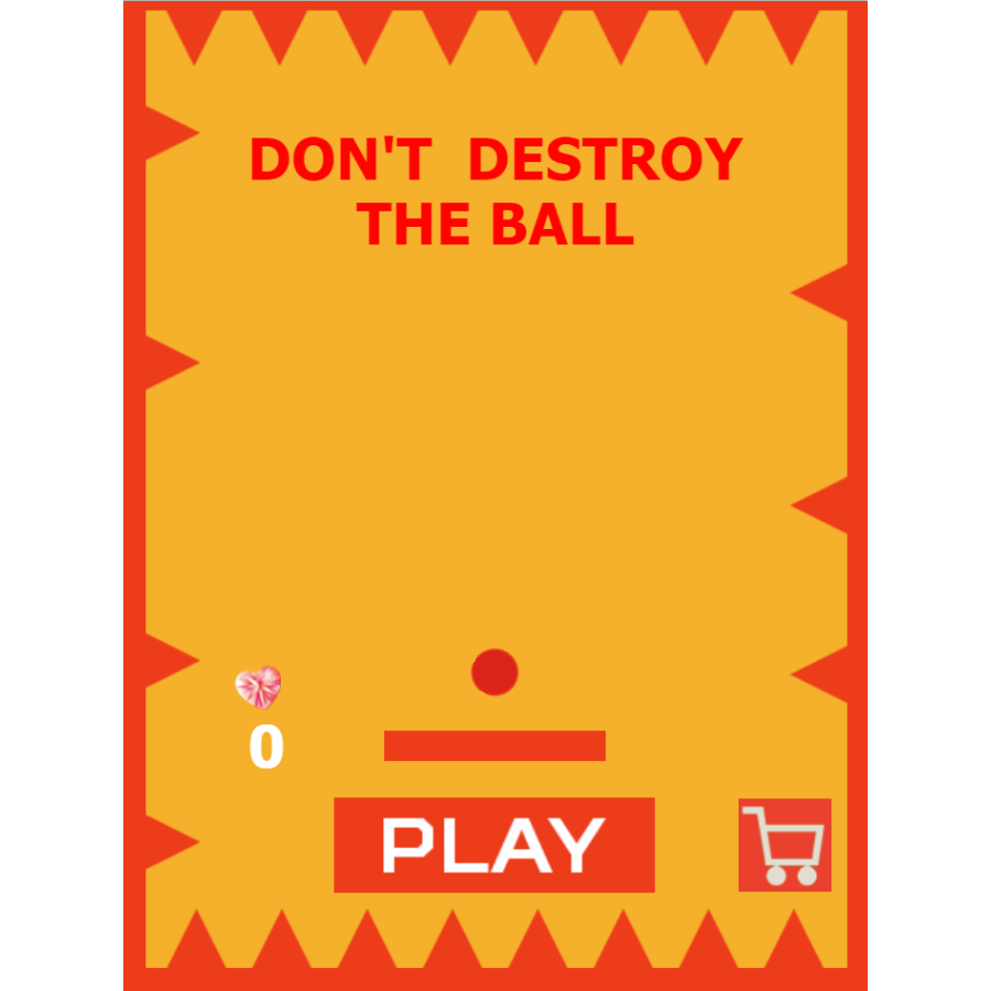 Dont Destroy the Ball