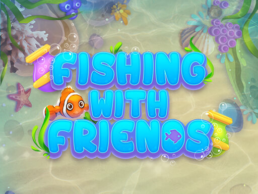 Fishing with Friends