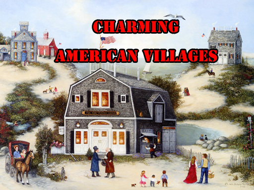 Charming American Villages ...