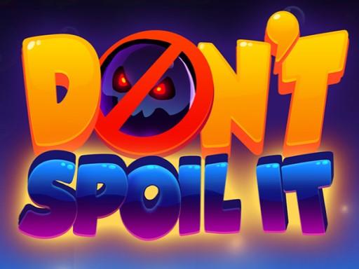 Don't Spoil It! online hra