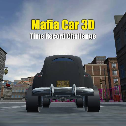 Mafia Car 3D Time Record Challenge