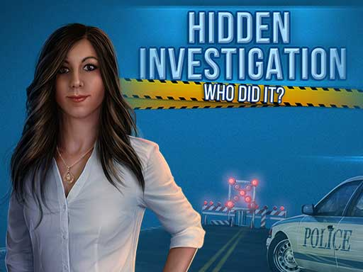 Hidden Investigation: Who ...