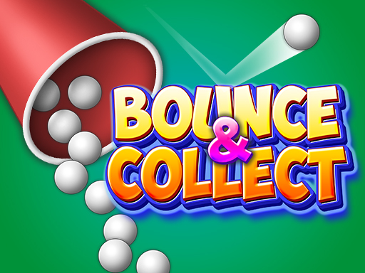 Bounce And Collect