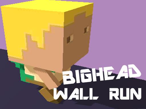 BigHead Wall Run