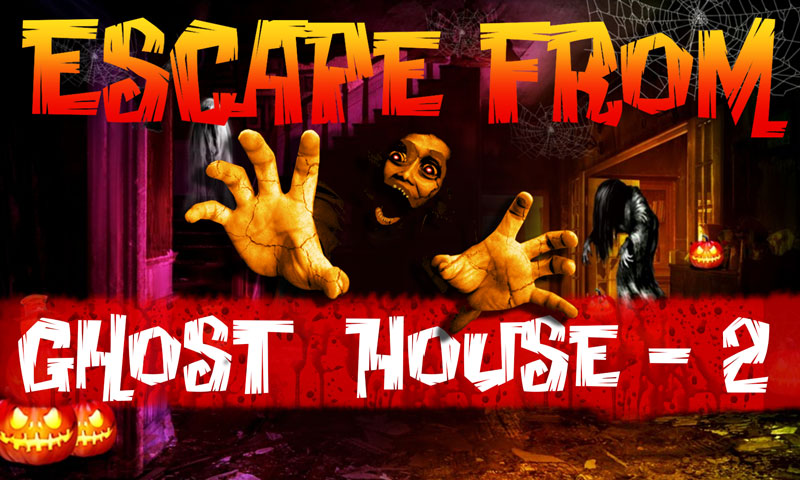 Escape From Ghost House - 2
